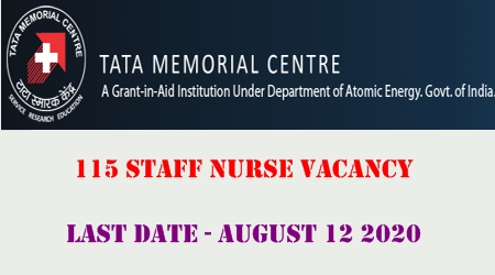 Tata Memorial Hospital 115 staff nurse vacancy august 2020 advt